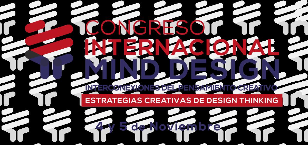 Congreso Internacional Mind design: Interconexiones del pensamiento creativo